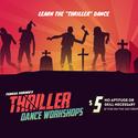 """""""THRILLER"""" Dance Workshops 2019"""