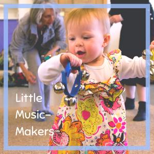 Little Music Makers CAMP (newborn-5y)