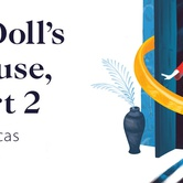 Free Childcare Performance - A Doll's House, Part 2