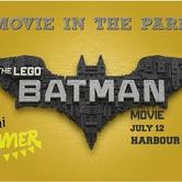 Harbour Landing Movie in the Park: LEGO Batman movie
