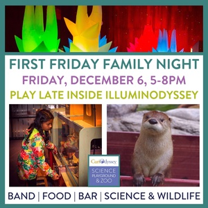 CuriOdyssey's First Friday Family Night - December 6, 5-8pm