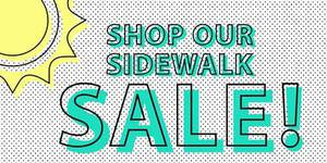 Summer Sidewalk Sale!
