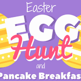 Easter Egg Hunt & Pancake Breakfast