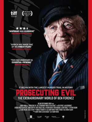 Film Screening: Prosecuting Evil: The Extraordinary World of Ben Ferencz