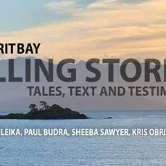 TELLING STORIES: Tales, Text and Testimonies