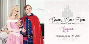 Dreams Come True, A Children's Royal Ball - Regina