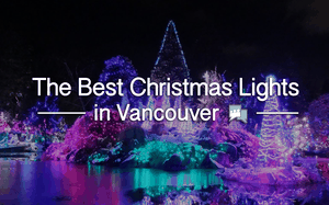 Best Christmas Lights in Vancouver
