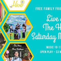 Live at The Hive Saturday Morning Kids Music Series