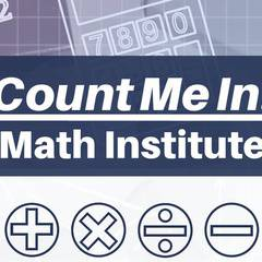 Count Me In! Math Institute