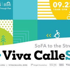 Viva CalleSJ - SoFA to the Streets
