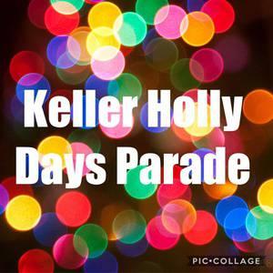 Keller Holly Days Parade