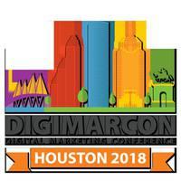 DigiMarCon Houston 2018 - Digital Marketing Conference