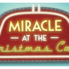 Miracle at the Christmas Cafe