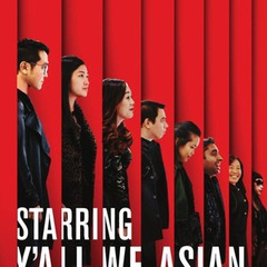 Starring Y'all We Asian (Improv)