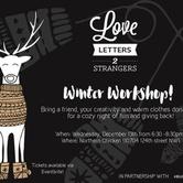 Love Letters to Strangers - Winter Workshop