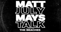 Matt Mays & July Talk in Halifax