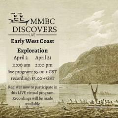 MMBC Discovers Virtual Program: Early West Coast Exploration