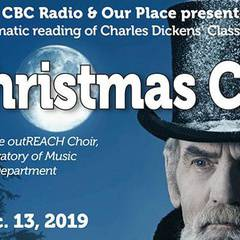 A CHRISTMAS CAROL - Presented by CBC Radio & Our Place - 2019