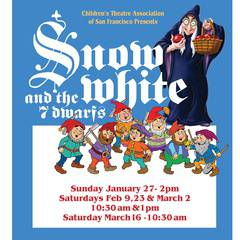 "One hour musical ""Snow White and the 7 Dwarfs"" presented by Children's Theatre Association of San Francisco"