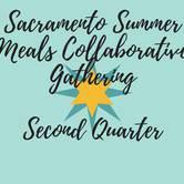 Sacramento Summer Meals Collaborative | 2nd Quarter Gathering