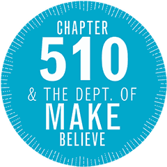 Chapter 510 and the Department of Make Believe