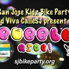 Viva Calle SJ Kids Bike Party Bubble Ride