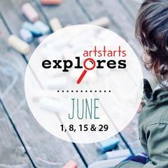 ArtStarts Explores