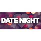 Date Night! – BOGO event!