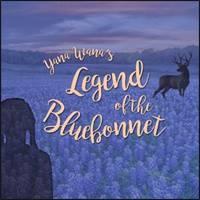 Yana Wana's Legend of the Bluebonnet