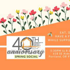Community Energy Project 40th Anniversary Spring Social