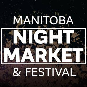 Manitoba Night Market and Festival