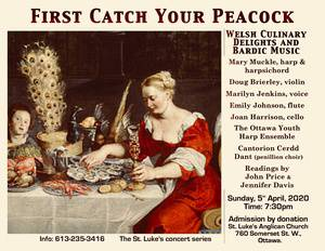 """""""First Catch Your Peacock""""  Welsh Culinary Delights and Bardic Music"""