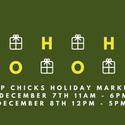 Hip Chicks Holiday Market