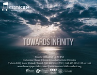 Cantare Children's Choir presents Towards Infinity concert.