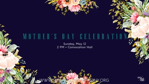 SSO Chamber - Mother's Day Celebration
