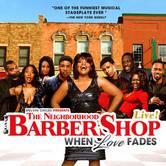 The Neighborhood Barbershop Live! – When Love Fades