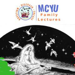 MCYU Lecture: The Haudenosaunee Creation Story: How the World Came to Be