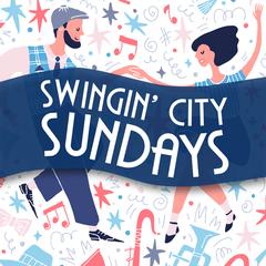 Swingin' City Sundays