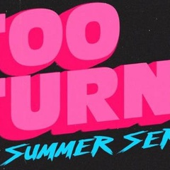 Too Turnt Saturdays: Nashville Summer Series