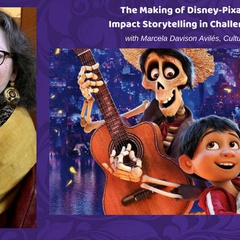 The Making of Disney-Pixar's Coco: Impact Storytelling in Challenging Times