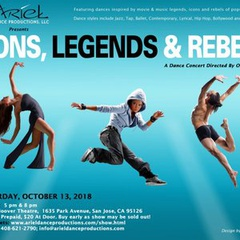 "Ariel Dance presents ""Icons, Legends and Rebels"" show at Hoover Theater San Jose 10/13"
