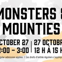 Monsters and Mounties