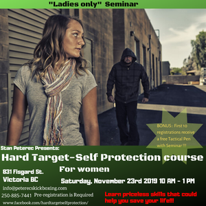 Hard target Ladies Self Protection Seminar