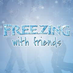 Freezing with Friends