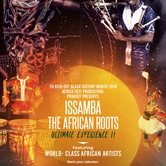 ISSAMBA - The African ROOTS Ultimate Experience