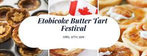 Etobicoke Butter Tart Festival