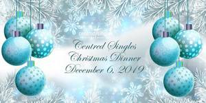 Centred Singles Christmas Dinner 2019
