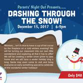 Dashing Through The Snow - Parents' Night Out!