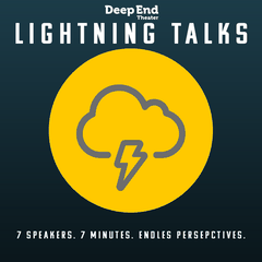 Lightning Talks: A thought lab