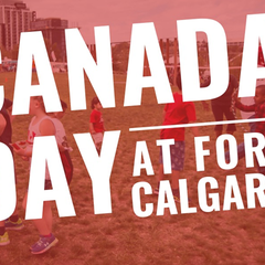 Canada Day at Fort Calgary